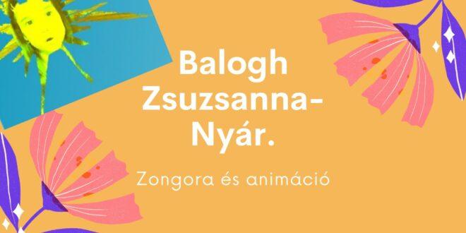 Vers: Balogh Zsuzsanna-Nyár: Kreatív animációval és zongora aláfestéssel