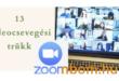 Hogyan használhatod a Zoom-ot, mint egy profi: 13 videóocsevegési trükk